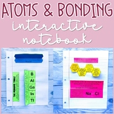 Atoms and Bonding Interactive Notebook Activities