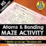 Atoms and Bonding MAZE Activity