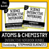 Atoms and Chemistry Interactive Notebook Unit Bundle