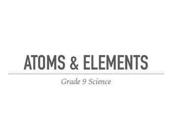 Atoms and Elements Notes Presentation