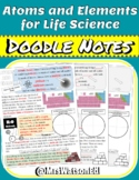 """Atoms and Elements for Life Science """"Doodle"""" Style Notes"""