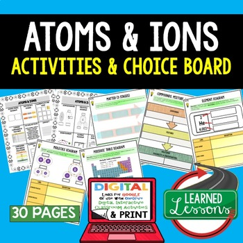 Atoms and Ions Choice Board Activities (Paper and Google D