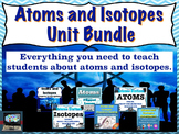 Atoms and Isotopes Unit Bundle | distance learning