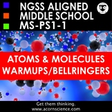 Middle School NGSS Atoms and Molecules MS-PS-1 Bellringers Warmups