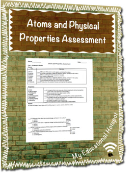 Atoms and Physical Properties Assessment Worksheet