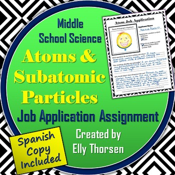 Atoms and Subatomic Particles Job Application Assignment in English and Spanish