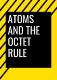 Atoms and the Octet Rule Stop-and-Think Reading