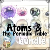 Atoms and the Periodic Table Bundle