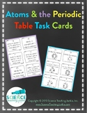 Atoms and the Periodic Table Task Cards (Distance Learning