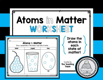 Atoms in the Three States of Matter Worksheet