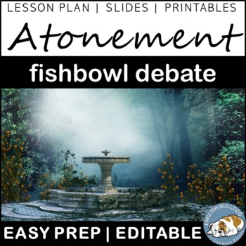 Atonement Fishbowl Debate