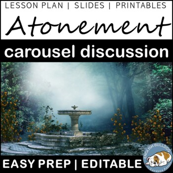 Atonement Pre-reading Carousel Discussion
