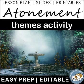 Atonement Themes Textual Analysis Activity