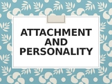 Attachment and Personality