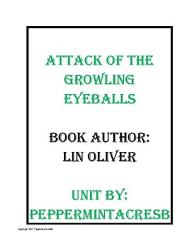 Attack of the Growling Eyeballs by Lin Oliver Unit - Book Study