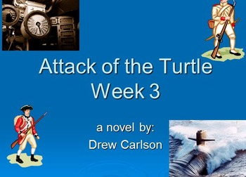 """Attack of the Turtle"" novel study week 3 power point"