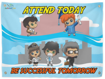 Hard Good-Attend Today. Be Successful...- Huge Mural shipped to your school