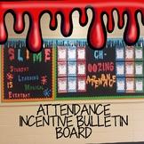 Attendance - Bulletin Board - School Wide Slime Theme