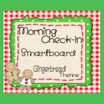 Attendance Check-In - Smartboard  *GINGERBREAD THEME*