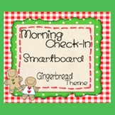 Attendance Check-In - Smartboard  *GINGERBREAD THEME*
