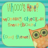 Attendance Check-In - Smartboard  *OWL THEME*