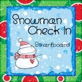 Attendance Check-In - Smartboard  *SNOWMAN THEME*