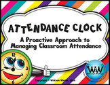 Attendance Clock: A Proactive Way to Managing Classroom Attendance