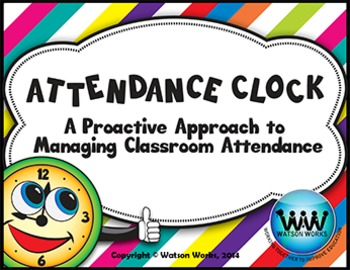 Attendance Clock: A Proactive Way to Managing Classroom At