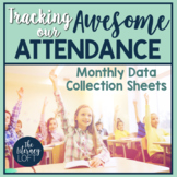 Attendance Data Collection Sheets {Monthly}
