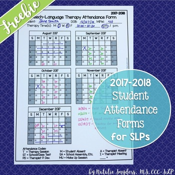 FREE SLP Attendance Form for the 2017-2018 School Year