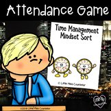 Attendance Game:  Last Minute or Time Management Mindset t