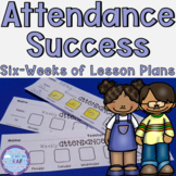 Attendance Ideas (Small Group Six Week Lesson Plan)