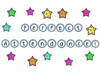 Attendance Incentive - Perfect Attendance