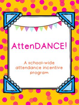 Attendance Incentive Program