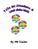 Attendance & Lunch Choice Labels