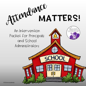 Attendance Matters - Parent Letter Intervention Packet