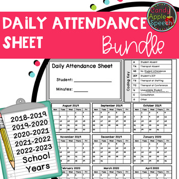 Attendance Sheet Bundle (18-19, 19-20, 20-21, 21-22 and 22-23 school years)