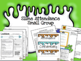 Attendance Small Group Slime Theme