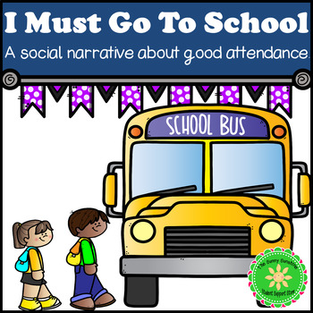 Attendance Social Story