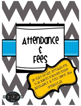 Attendance and Fees Sheet