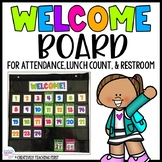 Attendance and Lunch Count Welcome Board EDITABLE