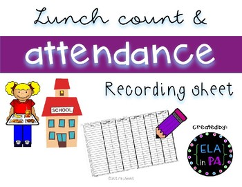 Attendance and Lunch Count Form