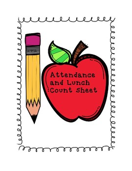 Attendance and Lunch Count Sheet