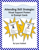 Attending Skill Strategies: Visual Support Posters & Prompt Cards