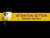 Attention Getter!