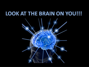 Attention Getter PPT Show - Look At the Brain on You