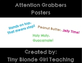 Attention Grabber Classroom Posters