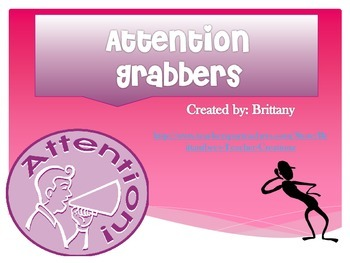 Attention Grabbers