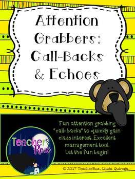 Attention Grabbers: Call Backs and Echoes