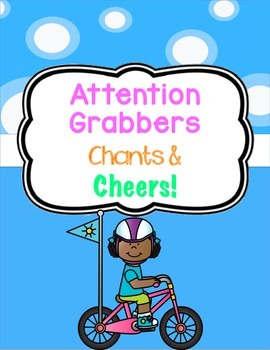Attention Grabbers, Chants and Cheers